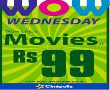 WOW Wednesdays - 10 October 2012, Enjoy Movies at Rs.99 at Cinepolis, Celebration Mall, Amritsar