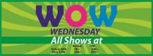 Get ready for WoW Wednesday enjoy all shows on 10 October 2012 at the below offer prices at Cinepolis, MBD Neopolis Mall, Ludhiana