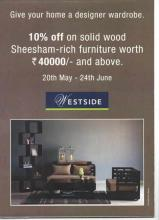 Give your home a designer wardrobe - 10% off on solid wood Sheesham-rich furniture worth Rs.40000/- and above at Westside from 20 May to 24 June 2012