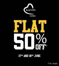 The Being Human Flat 50% off Sale on 17th & 18th June 2017